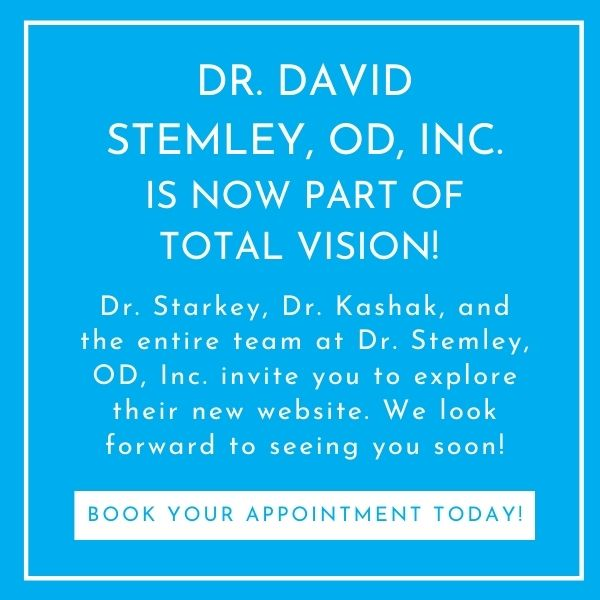 Dr. David Stemley, OD, Inc. is now part of Total Vision!